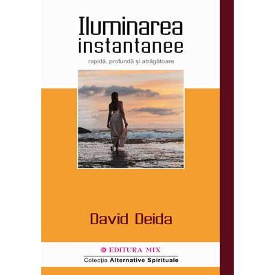 Iluminarea instantanee - David Deida