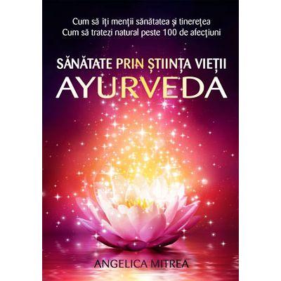 Sănătate prin știința vieții - Ayurveda