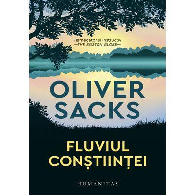 Fluviul conștiinței - Oliver Sacks