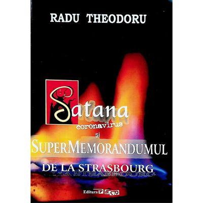 Satana, coronavirus si supermemorandumul de la Strasbourg
