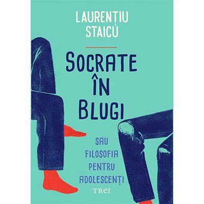 Socrate în blugi sau Filosofia pentru adolescenti
