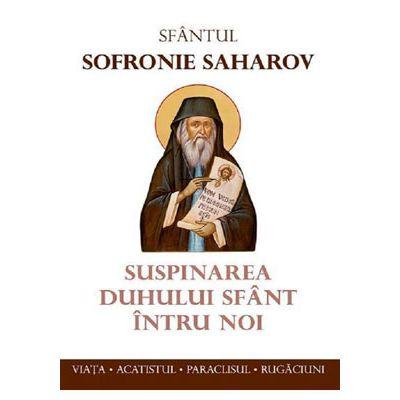 Suspinarea Duhului Sfant intru noi - Sfantul Sofronie Saharov