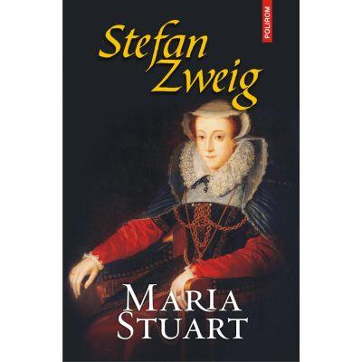 Maria Stuart - de Stefan Zweig