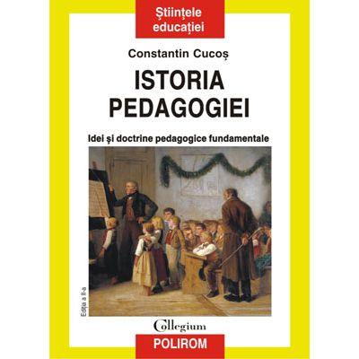 Istoria pedagogiei. Idei și doctrine pedagogice fundamentale