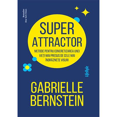 Super Attractor - Gabrielle Bernstein