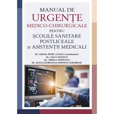 Manual de urgențe medico-chirurgicale pentru școlile sanitare postliceale și asistenții medicali