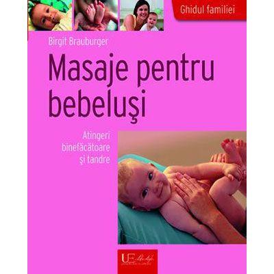 Masaje pentru bebelusi. Atingeri binefacatoare si tandre