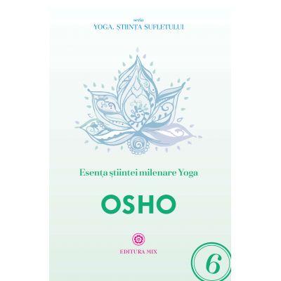Esența științei milenare yoga