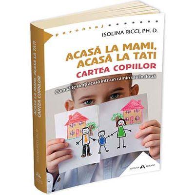 Acasa la mami, acasa la tati - Cartea copiilor