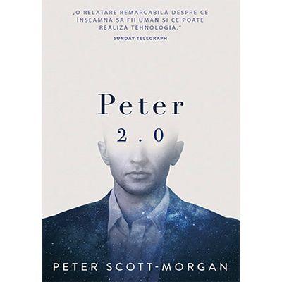 Peter 2. 0 - Dr. Peter B Scott-Morgan